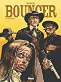 Bouncer, Tome 10 : L'or maudit