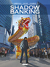 Shadow Banking – Tome 5