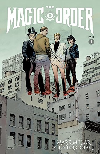 Netflix et Mark Millar annoncent l'adaptation en série de The Magic Order